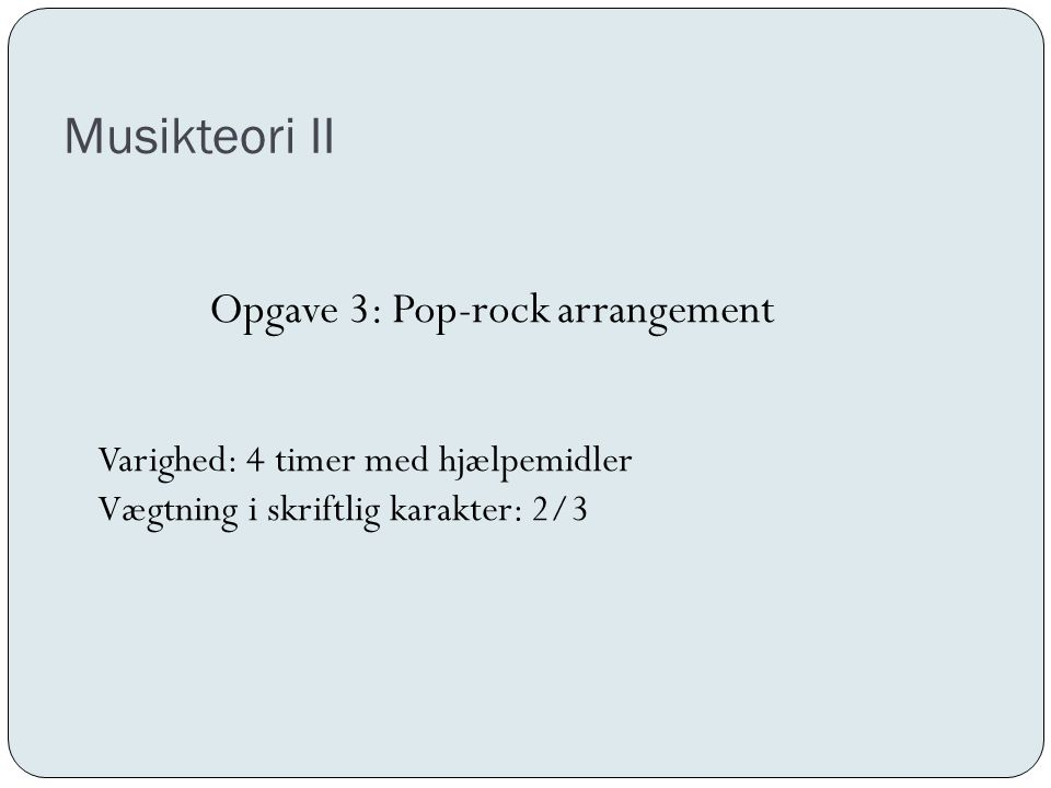 Opgave 3: Pop-rock arrangement