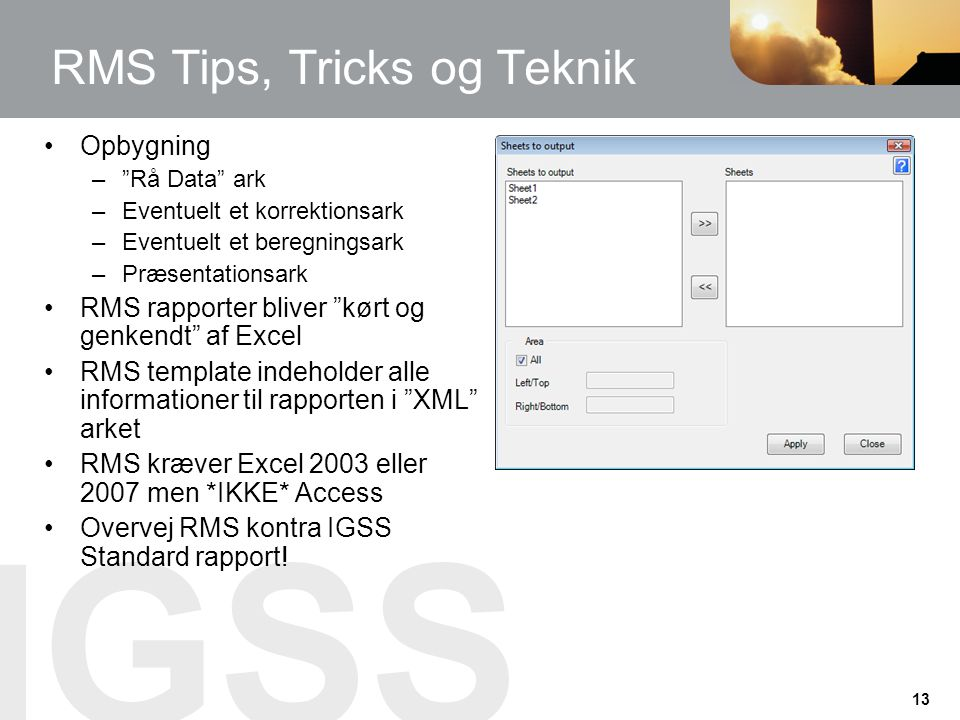 RMS Tips, Tricks og Teknik