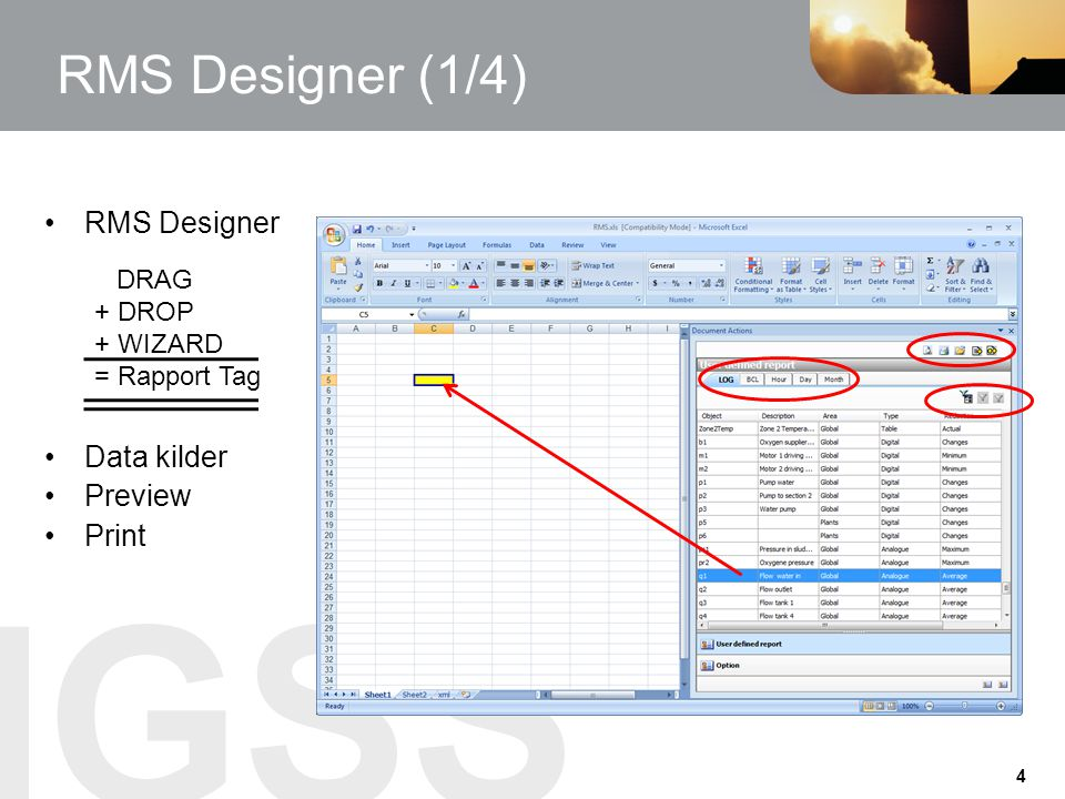 RMS Designer (1/4) RMS Designer Data kilder Preview Print DRAG + DROP