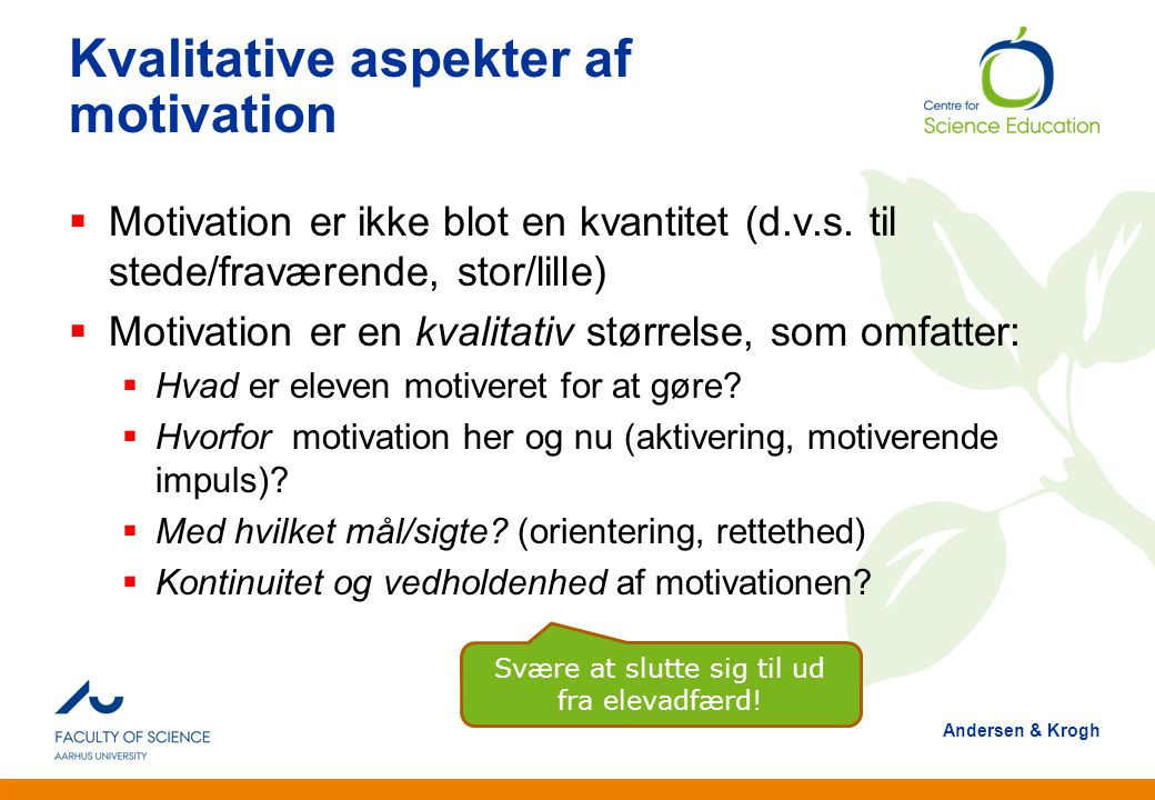 Kvalitative aspekter af motivation