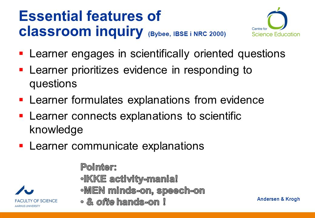 Essential features of classroom inquiry (Bybee, IBSE i NRC 2000)