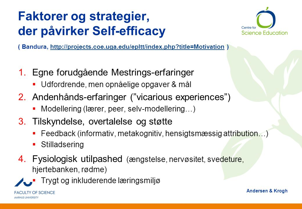 Faktorer og strategier, der påvirker Self-efficacy ( Bandura, http://projects.coe.uga.edu/epltt/index.php title=Motivation )