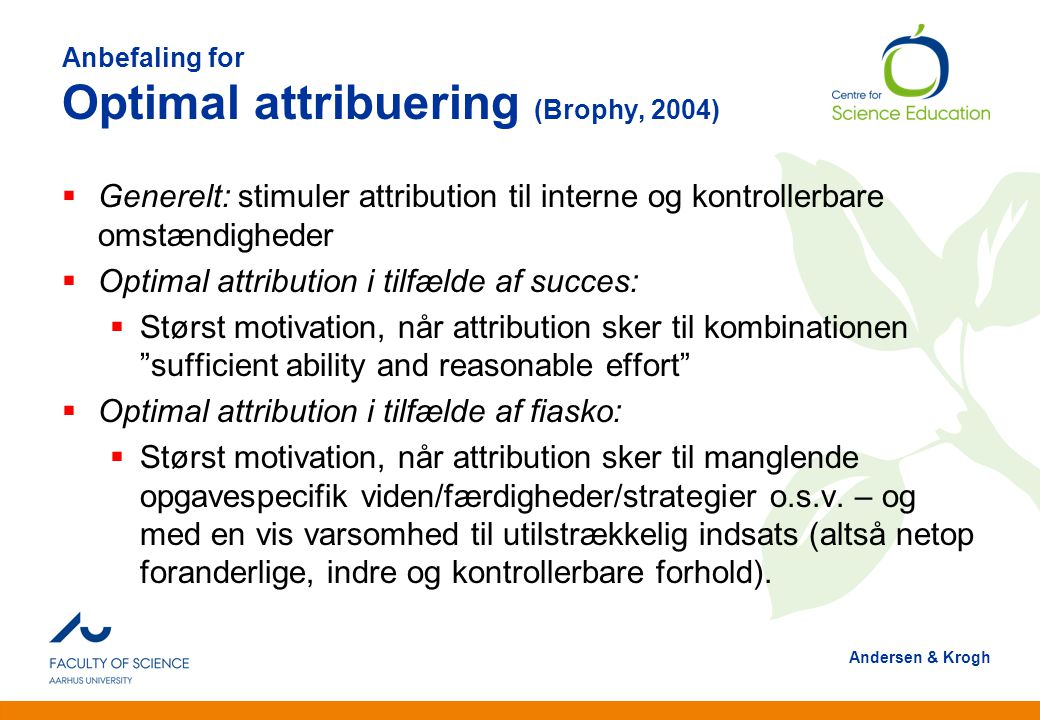 Anbefaling for Optimal attribuering (Brophy, 2004)