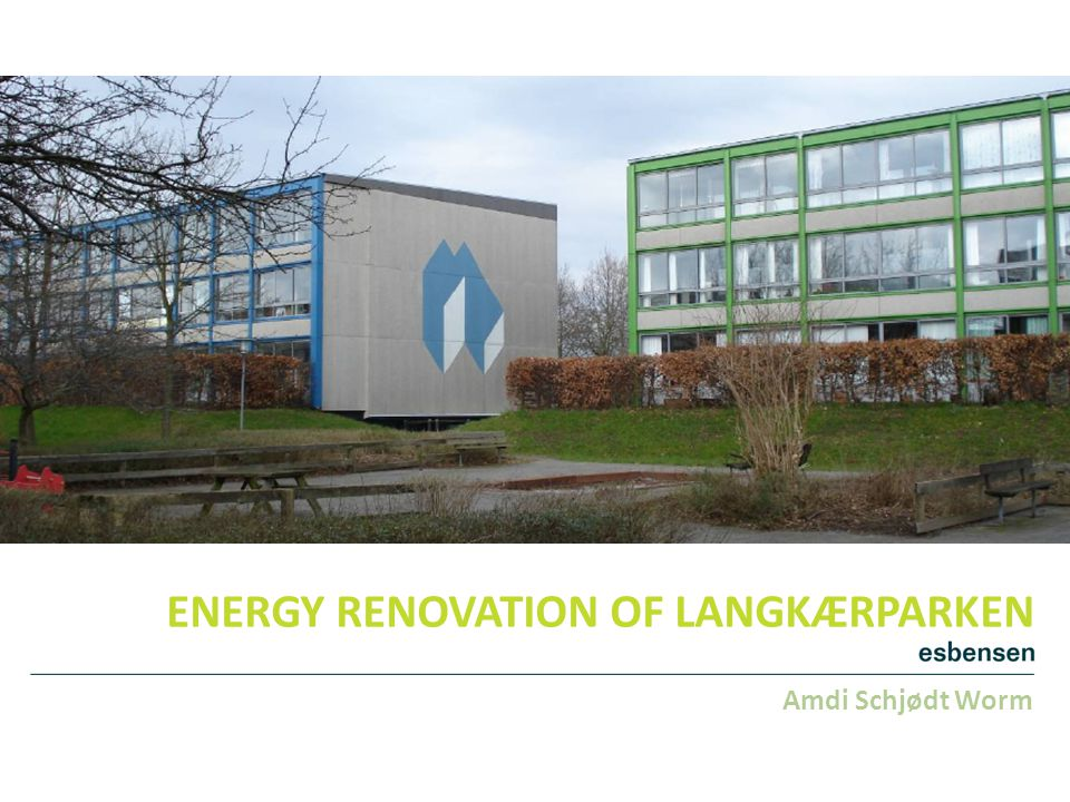 ENERGY RENOVATION OF LANGKÆRPARKEN