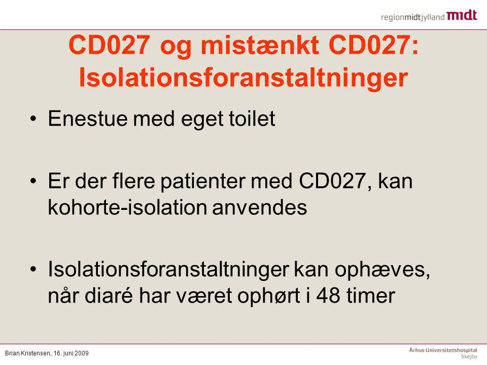 CD027 og mistænkt CD027: Isolationsforanstaltninger