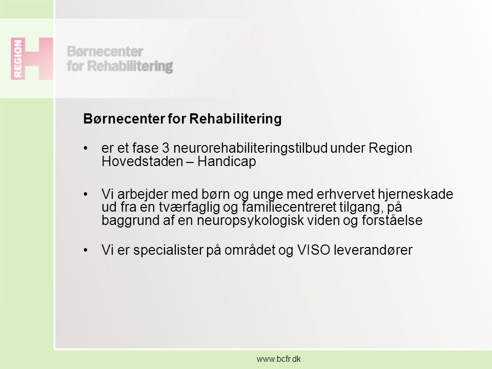 Børnecenter for Rehabilitering