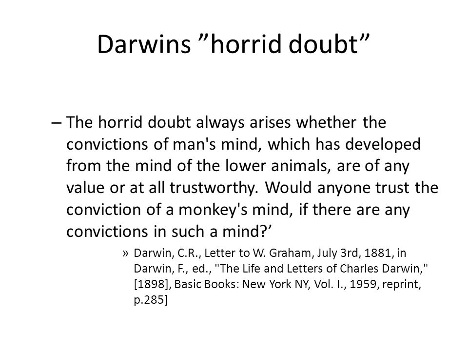 Darwins horrid doubt