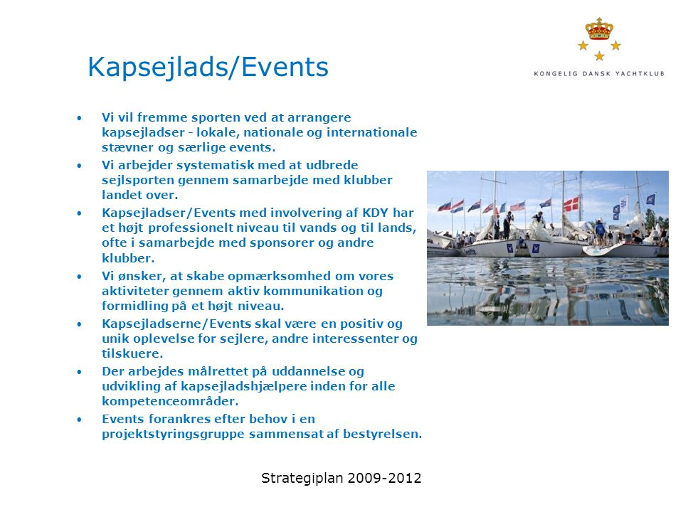 Kapsejlads/Events Strategiplan 2009-2012