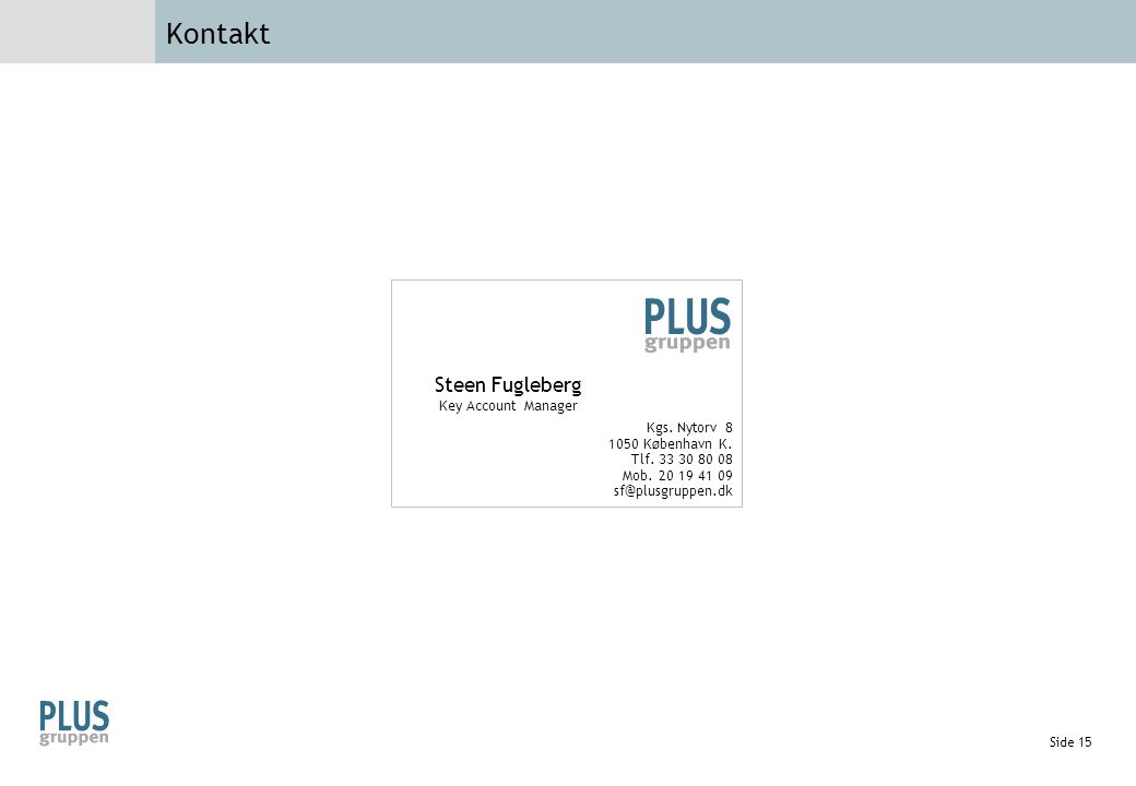 Kontakt Steen Fugleberg Key Account Manager Kgs. Nytorv 8