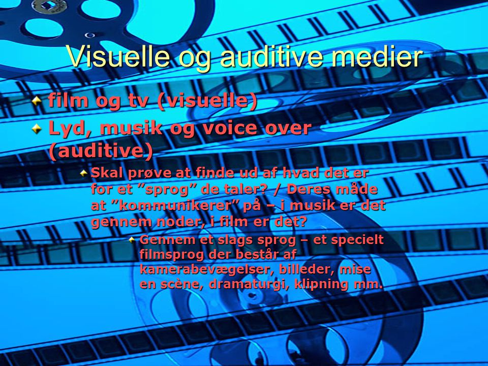 Visuelle og auditive medier