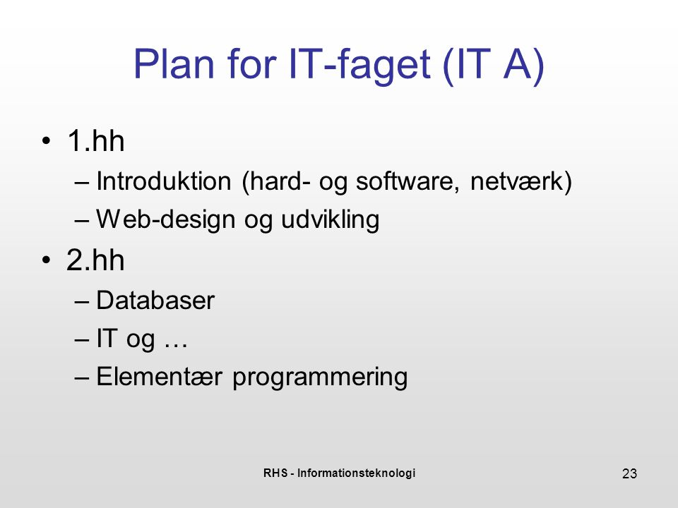 Plan for IT-faget (IT A)