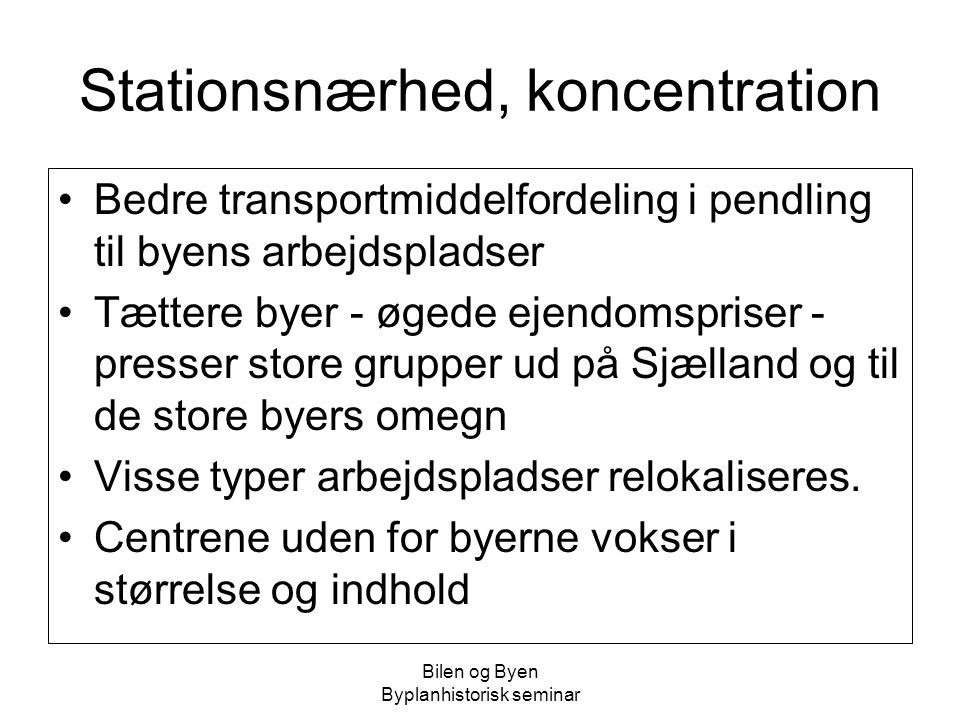 Stationsnærhed, koncentration