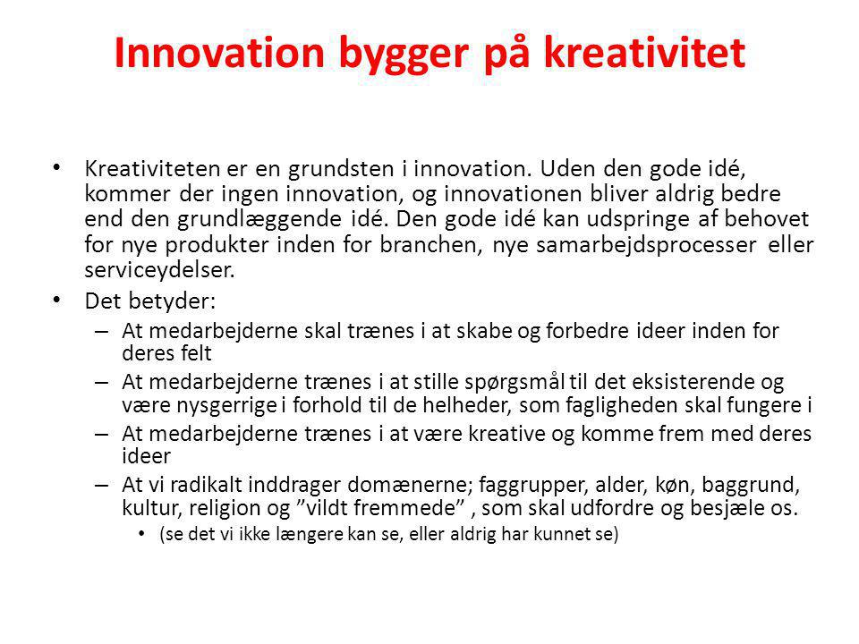 Innovation bygger på kreativitet