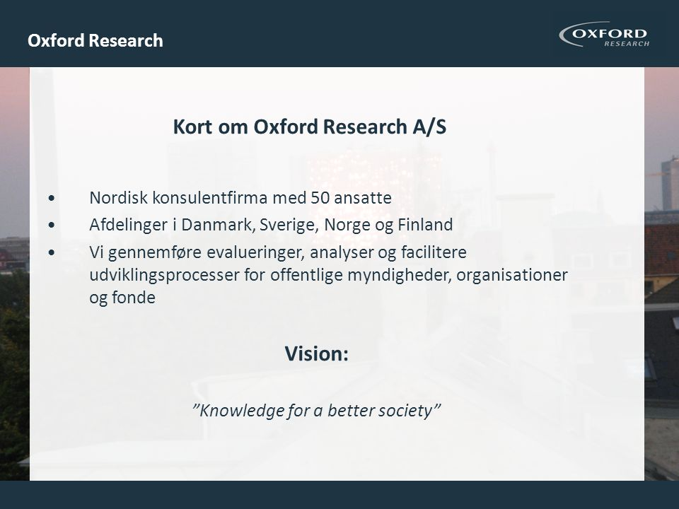 Kort om Oxford Research A/S