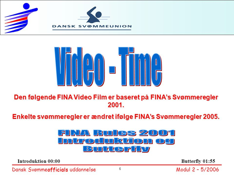Video - Time FINA Rules 2001 Introduktion og Butterfly