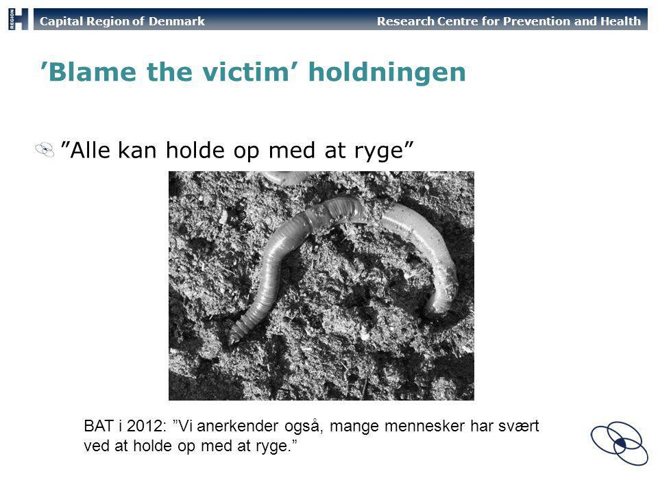 'Blame the victim' holdningen