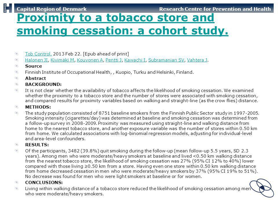 Proximity to a tobacco store and smoking cessation: a cohort study.
