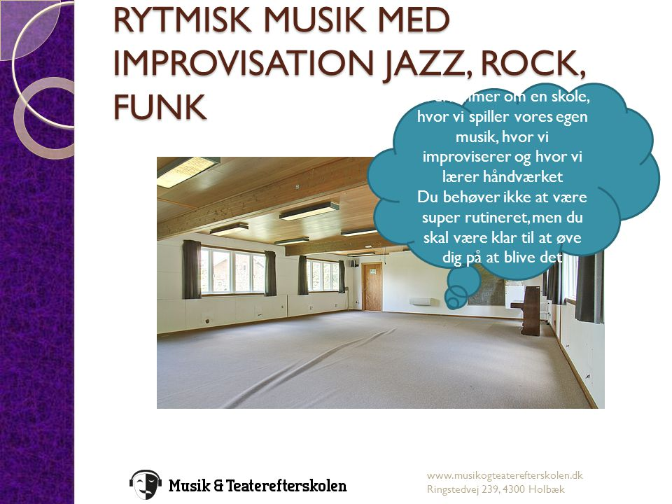 RYTMISK MUSIK MED IMPROVISATION JAZZ, ROCK, FUNK