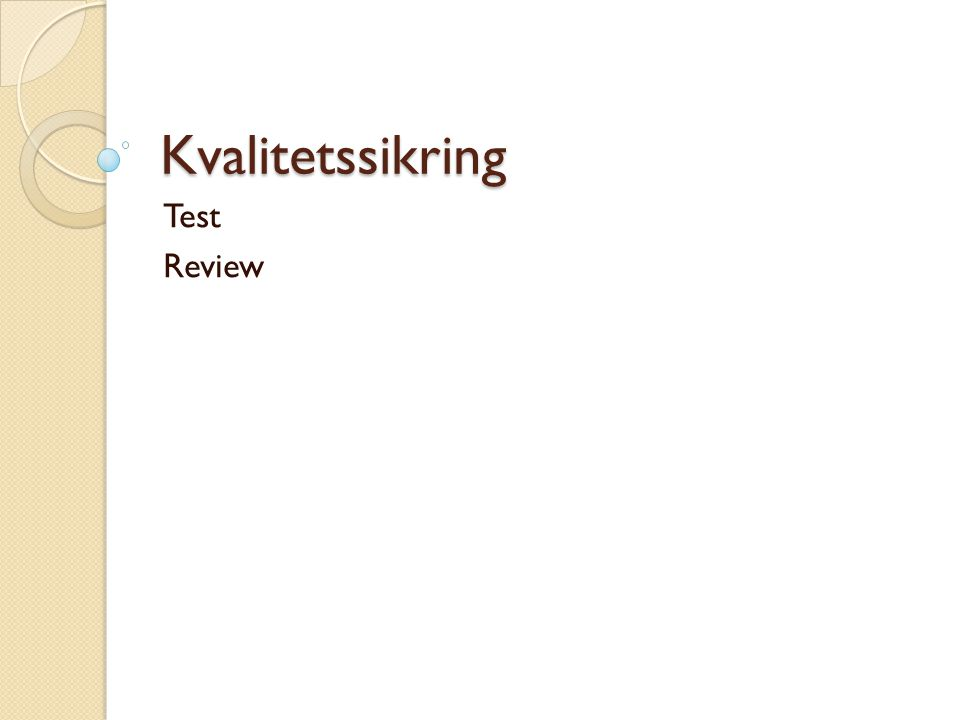 Kvalitetssikring Test Review