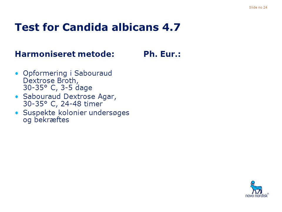 Test for Candida albicans 4.7