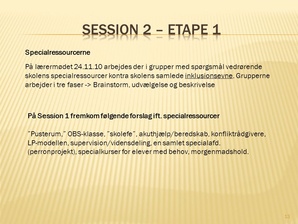 Session 2 – etape 1 Specialressourcerne