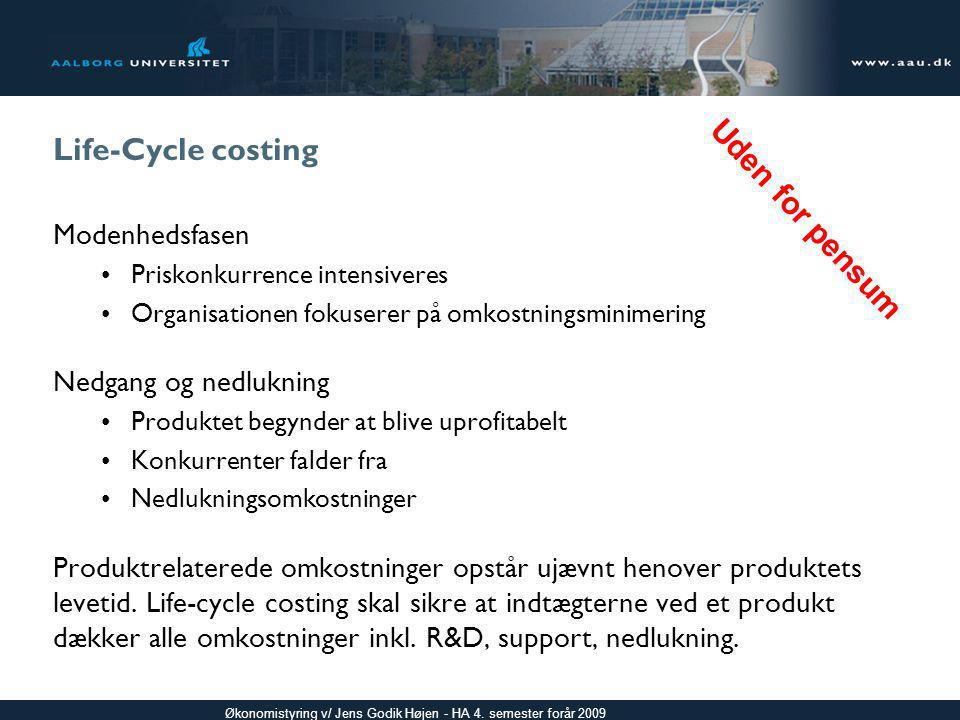 Life-Cycle costing Uden for pensum Modenhedsfasen