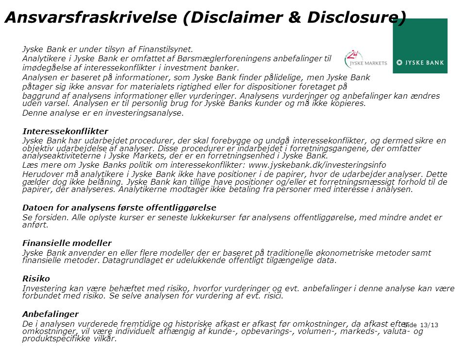 Ansvarsfraskrivelse (Disclaimer & Disclosure)
