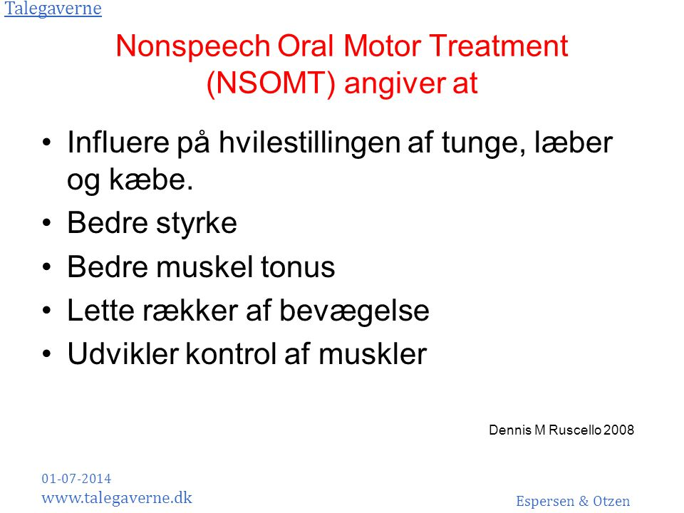 Nonspeech Oral Motor Treatment (NSOMT) angiver at