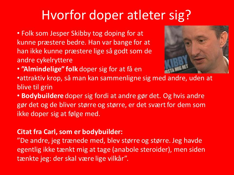 jesper skibby citater Doping og etik Af Benjamin, Steffen, Kim og Jacob A.   ppt download jesper skibby citater