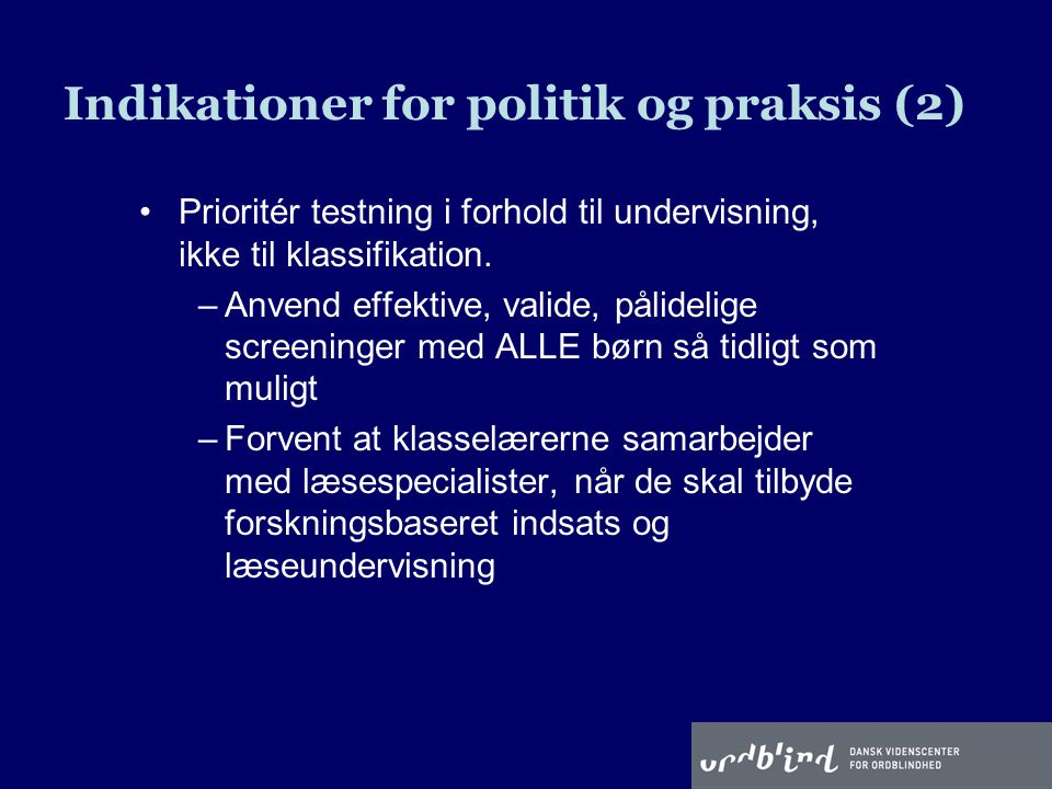 Indikationer for politik og praksis (2)