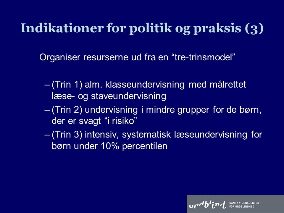 Indikationer for politik og praksis (3)