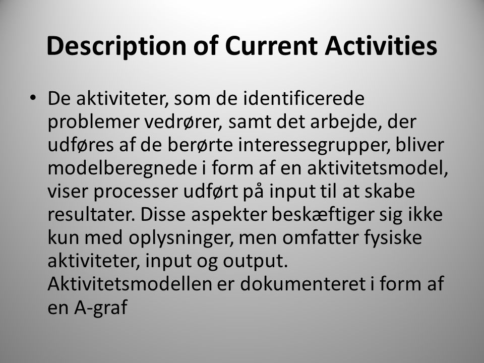 Description of Current Activities