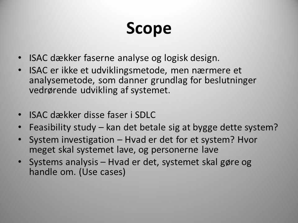 Scope ISAC dækker faserne analyse og logisk design.