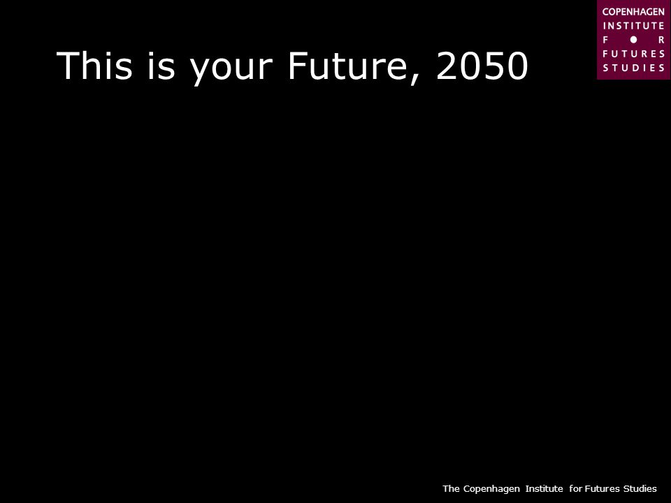 This is your Future, 2050