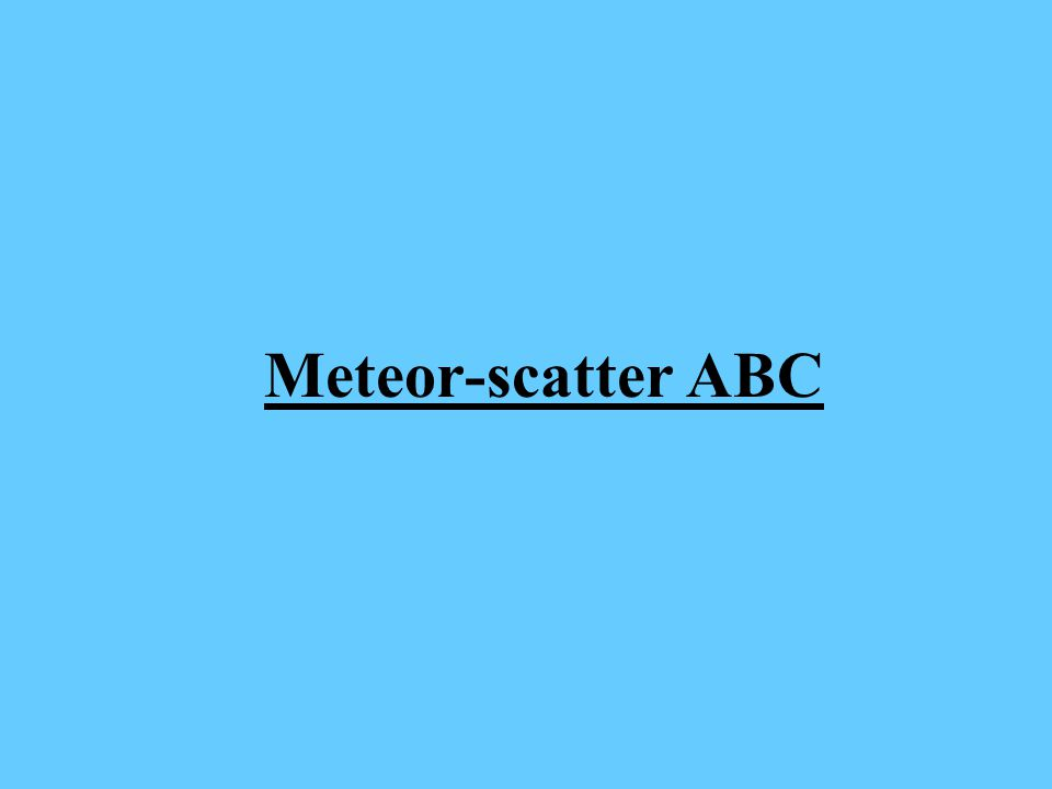 Meteor-scatter ABC