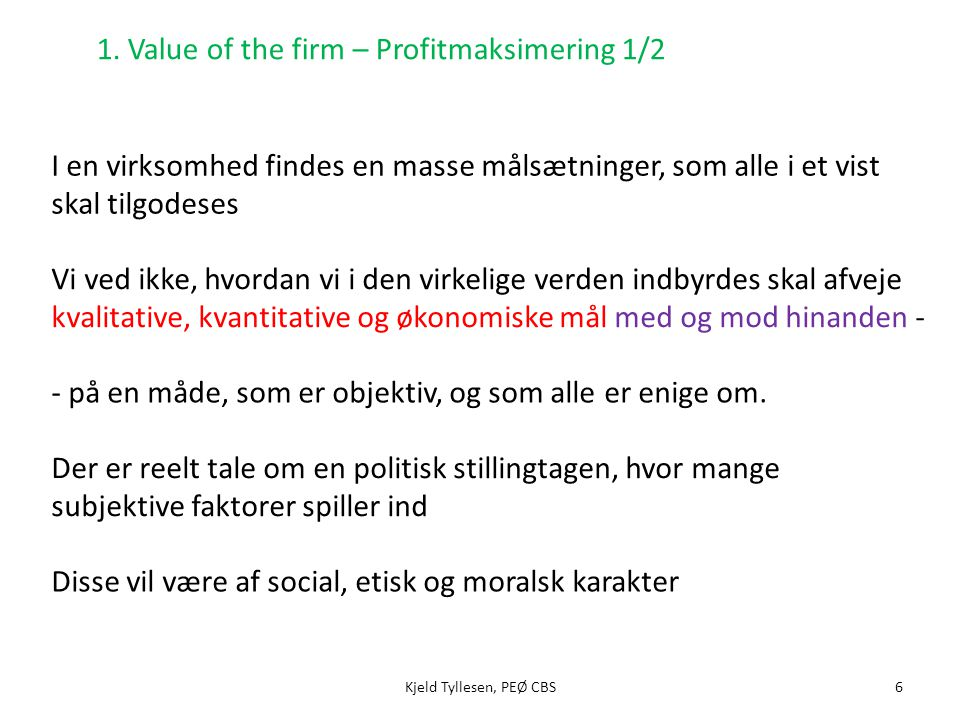 1. Value of the firm – Profitmaksimering 1/2