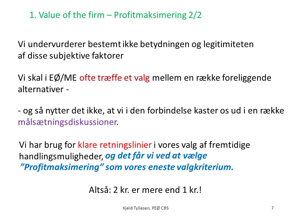 1. Value of the firm – Profitmaksimering 2/2