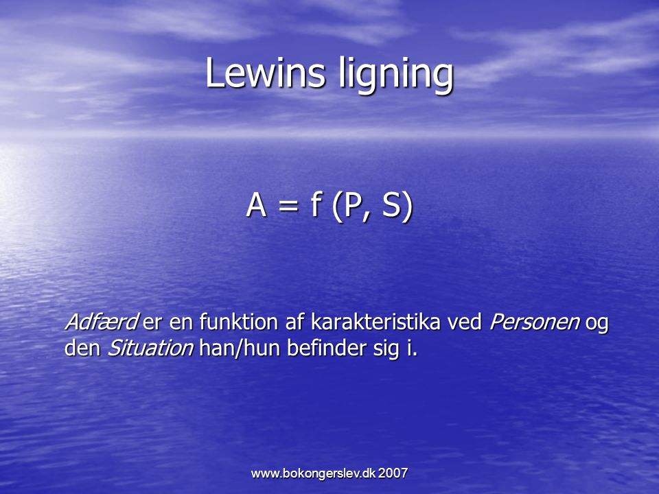 Lewins ligning A = f (P, S)