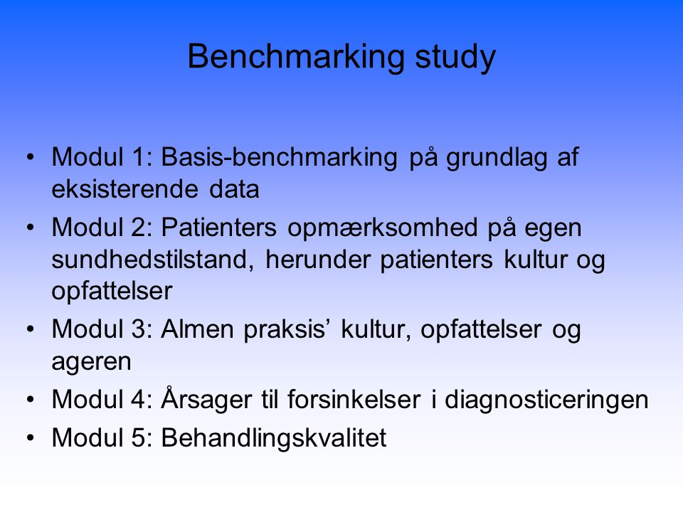 Benchmarking study Modul 1: Basis-benchmarking på grundlag af eksisterende data.