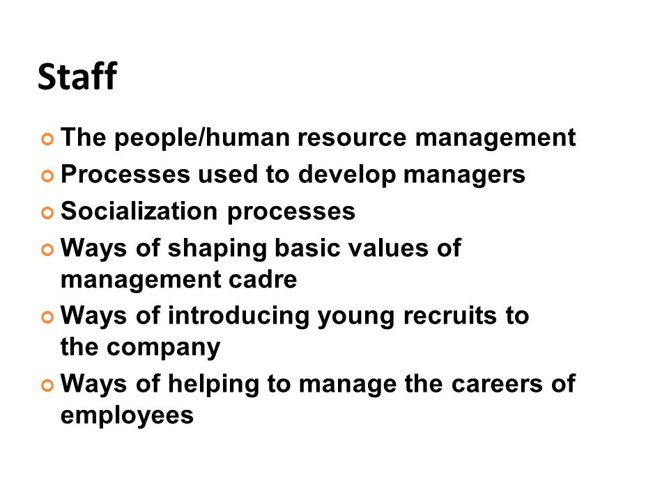 Staff The people/human resource management