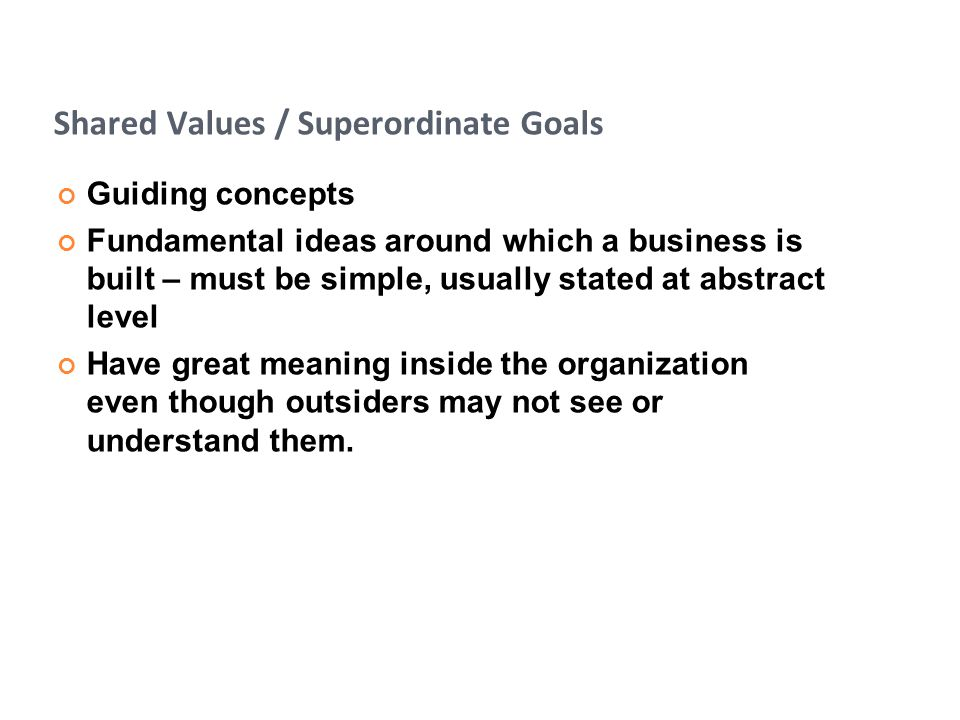 Shared Values / Superordinate Goals
