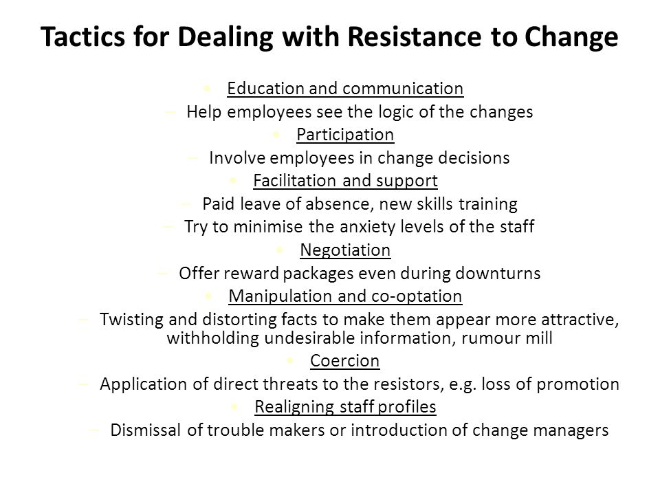 Tactics for Dealing with Resistance to Change