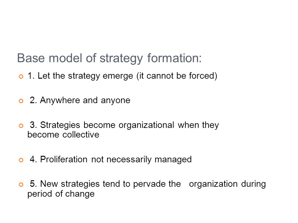 Base model of strategy formation:
