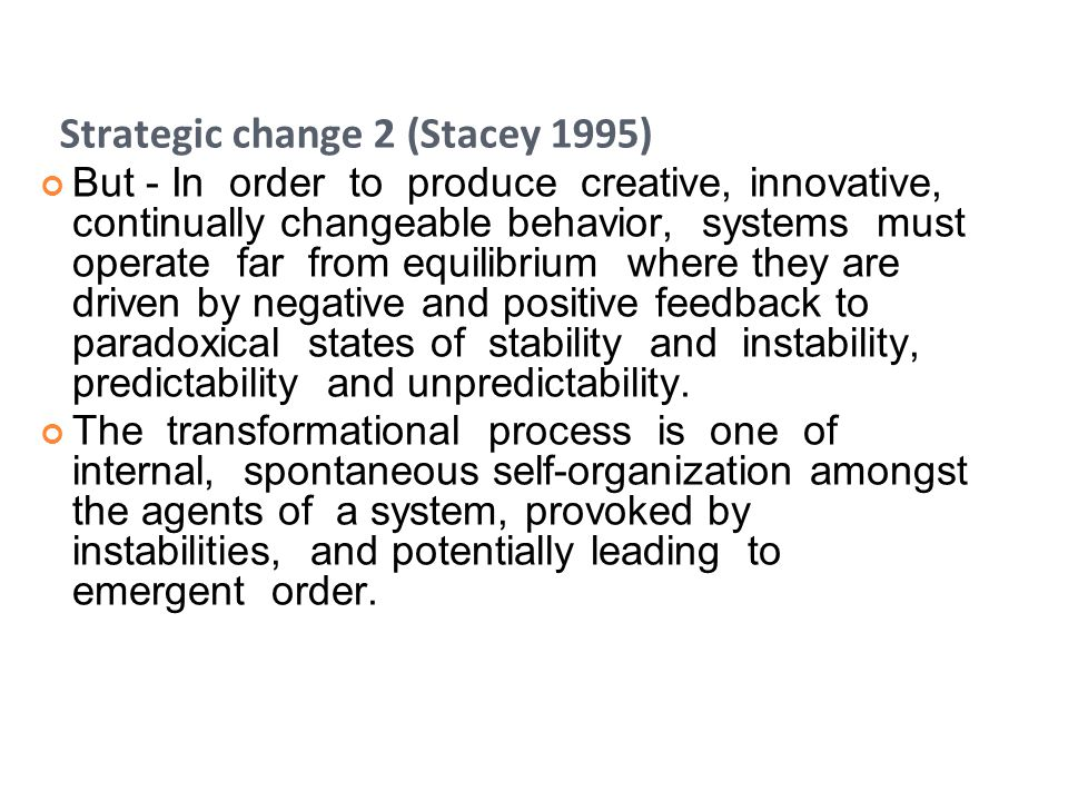 Strategic change 2 (Stacey 1995)
