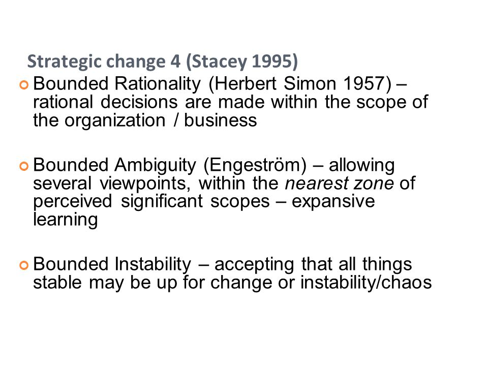 Strategic change 4 (Stacey 1995)
