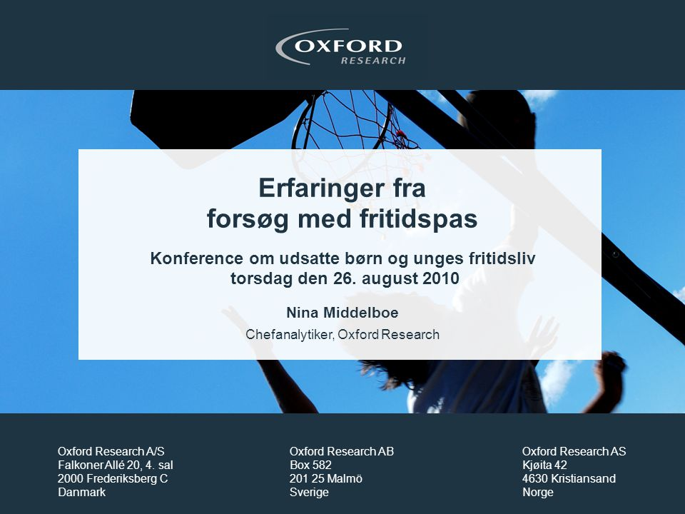 Chefanalytiker, Oxford Research