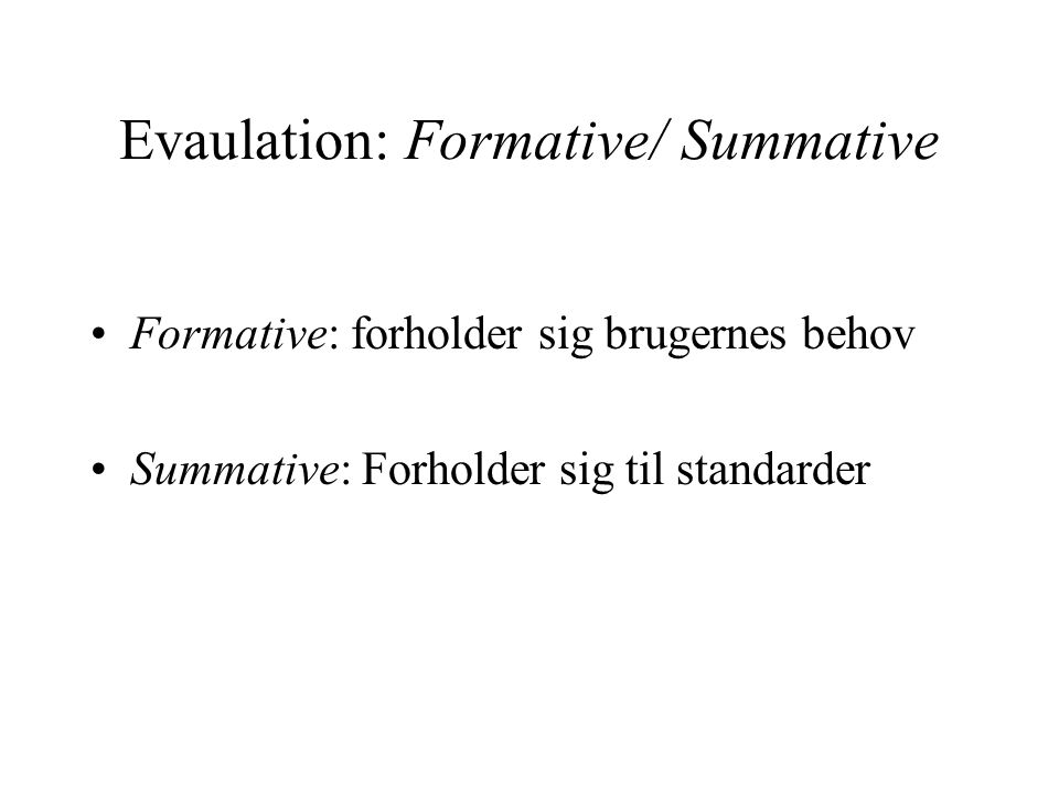 Evaulation: Formative/ Summative