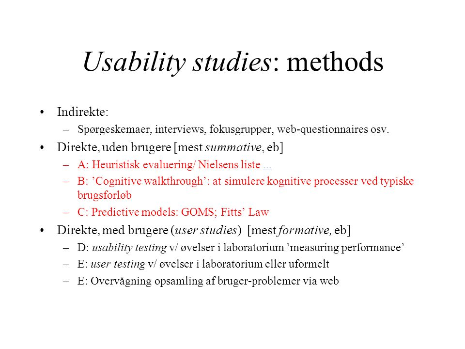 Usability studies: methods