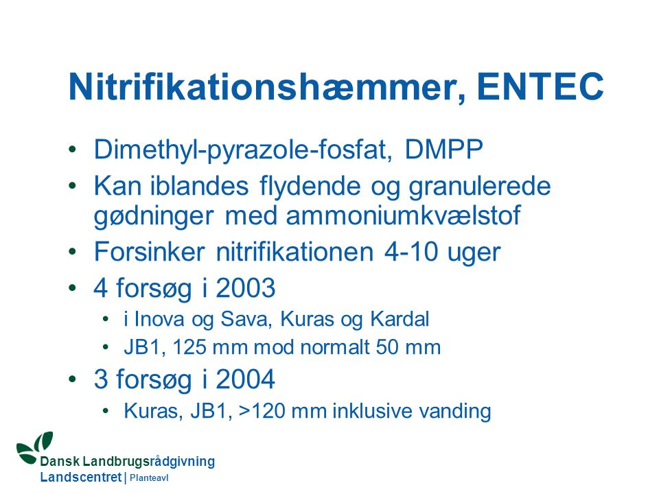 Nitrifikationshæmmer, ENTEC