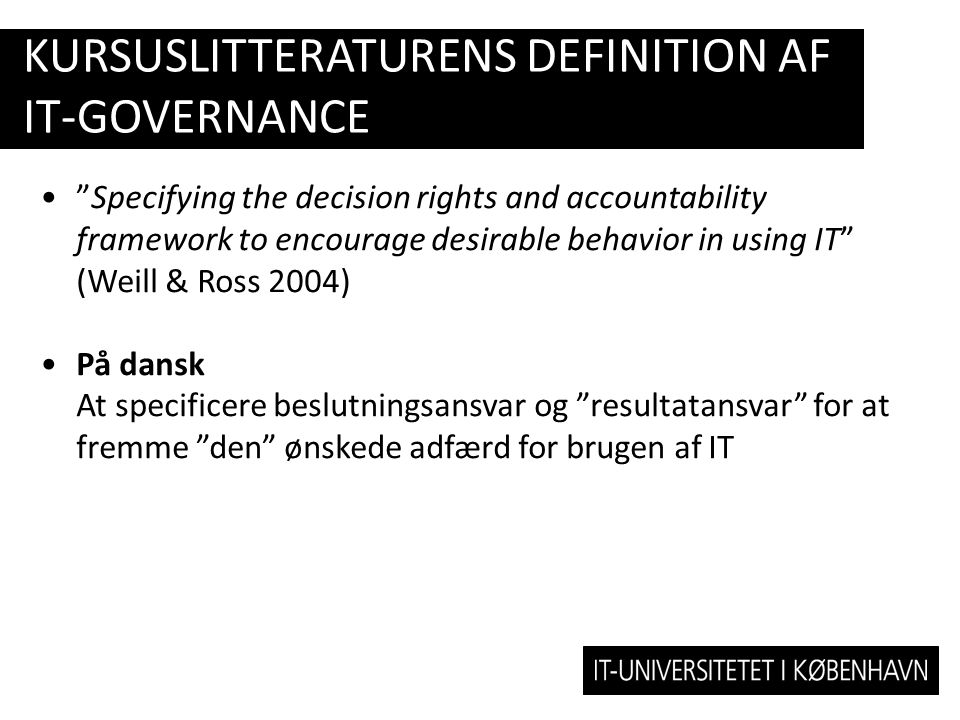 Kursuslitteraturens definition af IT-governance